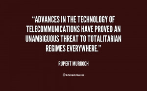 Advances in the technology of telecommunications have proved an ...