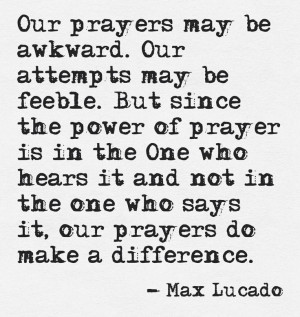 Max Lucado quote on prayer