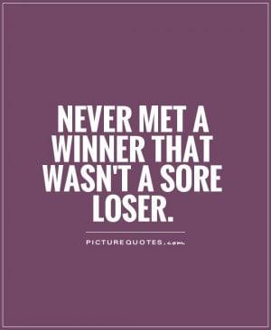 Sore Loser Quotes Funny