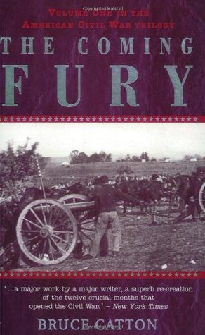 """Start by marking """"The Coming Fury"""" as Want to Read:"""