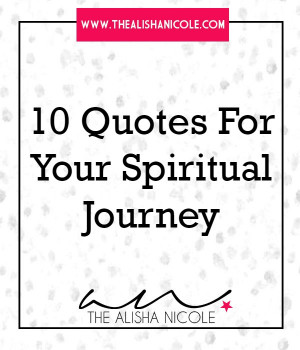 10 Quotes For Your Spiritual Journey
