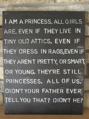 You ARE a princess