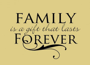 Family Forever Quotes Love You