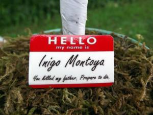 Princess Bride Inigo Montoya badge / pin