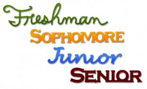 Freshman, Sophomore, Junior, Senior
