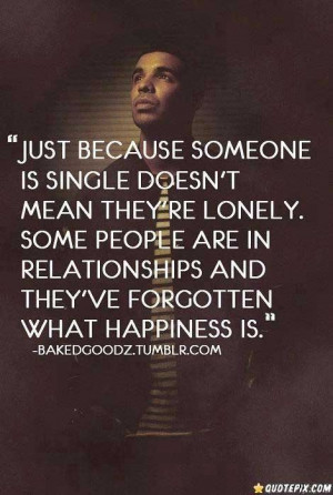 Drake Quotes About Being Lonely