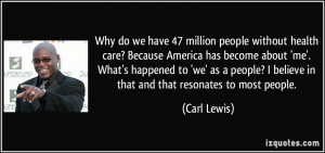 Why do we have 47 million people without health care? Because America ...