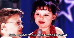 """10. """"Take my heart, but please don't break it"""" – Darla"""