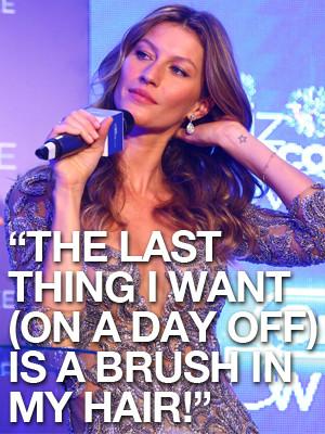 Gisele Bundchen Hairbrush Quote