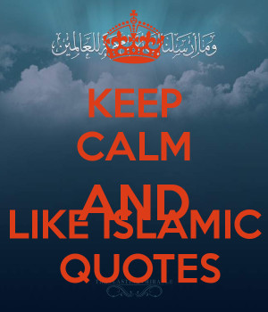 Keep Calm Islamic Quotes Funny