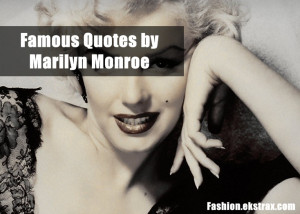 monroe quotes marilyn monroe quotes marilyn monroe quotes famous ...