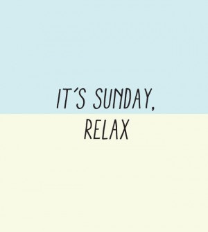 Relaxing Sunday Quotes Day 146 // its sunday, relax