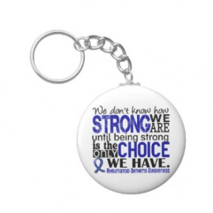 Rheumatoid Arthritis How Strong We Are Key Chains