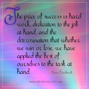 hard work quotes, success quotes, the price of success