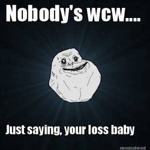 Nobodys Wcw