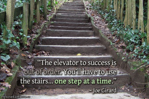 "Inspirational Quote: ""The elevator to success is out of order. You ..."