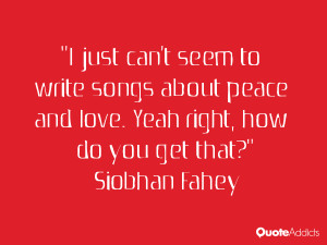 Siobhan Fahey Quotes