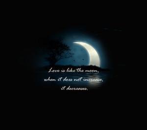 quote,quotes,love,moon,aphorism,maxim,saying,philosophy,
