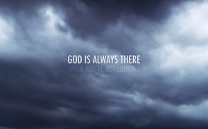 God Is Always There   1920 x 1200   Download   Close