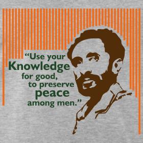Design ~ Haile Selassie I Quote.