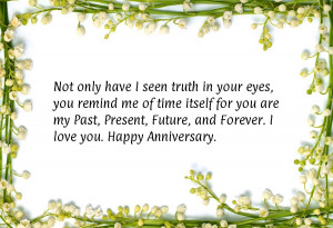 ... my Past, Present, Future, and Forever. I love you. Happy Anniversary