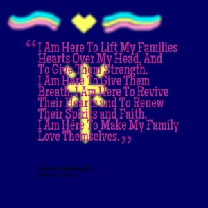 hearts over my head and to give them strength i am here to give ...