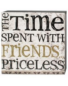 Spending Time With Friends Wall Box Sign~Time Spent With Friends ...