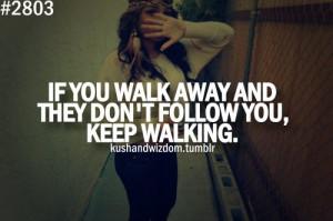 kush & wizdom, kushandwizdom, quote, quotes, swag, text, walk away