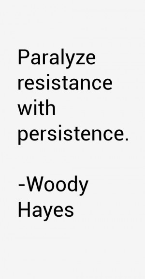 Paralyze resistance with persistence.""