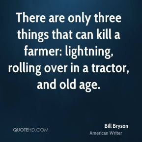 bill bryson bill bryson there are only three things that can kill a