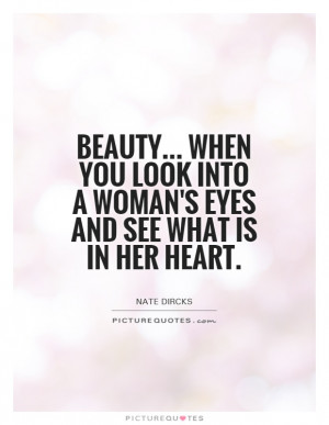 Beauty Quotes Heart Quotes Woman Quotes Inner Beauty Quotes
