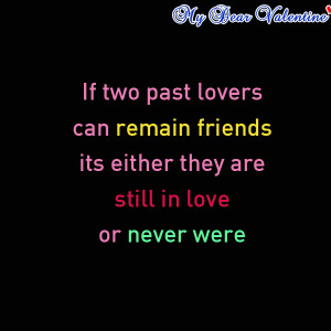 If two past lovers can remain friends