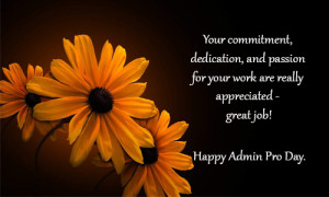 Have a happy Admin Pro Day to everyone.