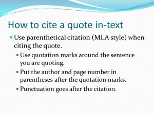 text Use parenthetical citation (MLA style) when citing the quote. Use ...
