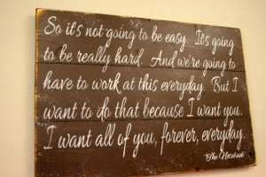 The Notebook Quote Pallet Sign So It's Not Going To Be Easy Wedding ...