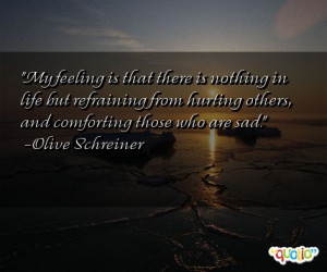 Quotes About Hurting Others http://www.famousquotesabout.com/quote/My ...