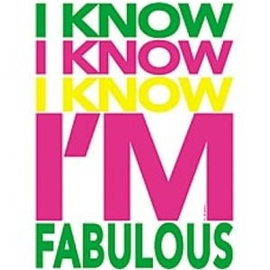 Sayings and Quotes -fabulous