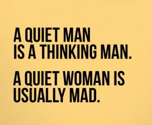 Quiet Man - Funny Quote Picture