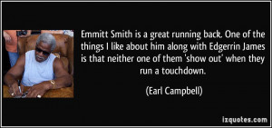 Emmitt Smith is a great running back. One of the things I like about ...