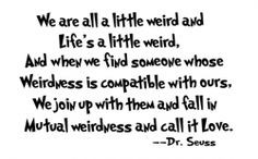 Dr. Seuss quote from a fellow lensmaster's wonderful lens on sweet ...
