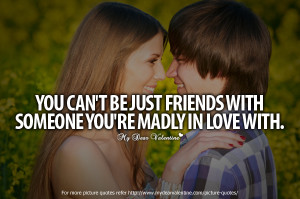 love-you-so-much-quotes-you-can-not-be-just-friends