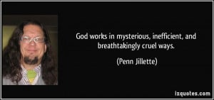 More Penn Jillette Quotes