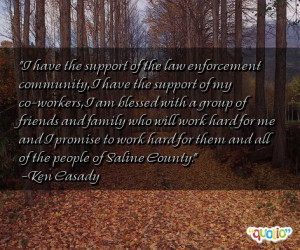 have the support of the law enforcement community i have the support ...