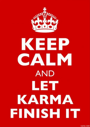 Funny Thursday Quotes, Karma Handles, Keep Calm Quotes, Keep Calm ...