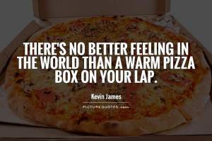 Pizza Sayings Pizza quotes