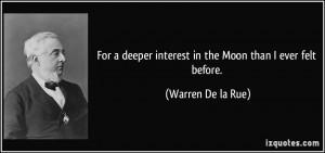 More Warren De la Rue Quotes
