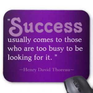 Inspirational Quotes Thoreau:Success Mouse Pad