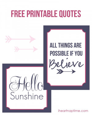 All things are possible if you believe free printable quote :)