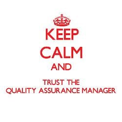 keep_calm_and_trust_the_quality_assurance_manager.jpg?side=Back&height ...