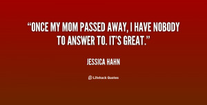 quote-Jessica-Hahn-once-my-mom-passed-away-i-have-95390.png